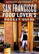 eBook: Patricia Unterman's San Francisco Food Lover's Pocket Guide, Second Edition