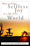 eBook: How to Find Selfless Joy in a Me-First World