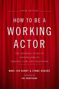 eBook: How to Be a Working Actor, 5th Edition