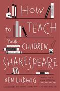 eBook: How to Teach Your Children Shakespeare