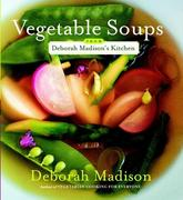 eBook: Vegetable Soups from Deborah Madison's Kitchen