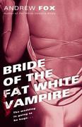 eBook: Bride of the Fat White Vampire