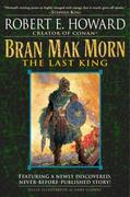 eBook:  Bran Mak Morn: The Last King