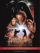 eBook:  Revenge of the Sith: Illustrated Screenplay: Star Wars: Episode III