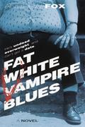 eBook: Fat White Vampire Blues