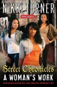 eBook:  A Woman's Work: Street Chronicles