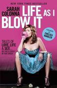 eBook: Life As I Blow It