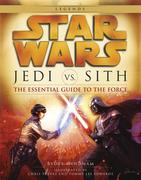eBook:  Jedi vs. Sith: Star Wars: The Essential Guide to the Force