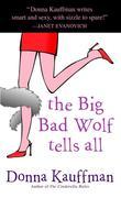 eBook: The Big Bad Wolf Tells All