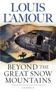 eBook: Beyond the Great Snow Mountains