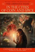 eBook:  The Orphan's Tales: In the Cities of Coin and Spice