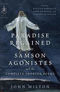 eBook: Paradise Regained, Samson Agonistes, and the Complete Shorter Poems
