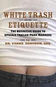 eBook: White Trash Etiquette
