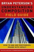 eBook: Bryan Peterson's Understanding Composition Field Guide