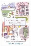 eBook: It Seemed Like a Good Idea at the Time