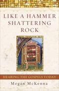 eBook: Like a Hammer Shattering Rock