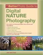 eBook: The BetterPhoto Guide to Digital Nature Photography