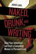 eBook: Naked, Drunk, and Writing