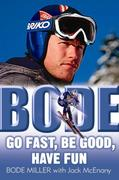 eBook:  Bode: Go Fast, Be Good, Have Fun