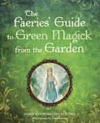 eBook: The Faerie's Guide to Green Magick from the Garden