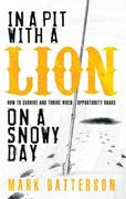 eBook: In a Pit with a Lion on a Snowy Day