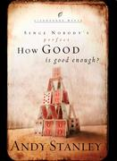 eBook: How Good Is Good Enough?