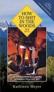 eBook: How to Shit in the Woods, 3rd Edition