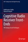Harjani,  Ramesh;Sadhu, Bodhisatwa: Cognitive Radio Receiver Front-Ends