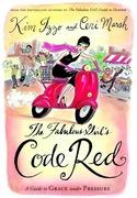 Izzo, Kim;Marsh, Ceri: The Fabulous Girl´s Code...