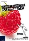 Christian Immler: Schnelleinstieg Raspberry Pi