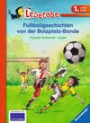 Ondracek,  Claudia: Fußballgeschichten von der Bolzplatz-Bande