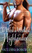 eBook: To Wed a Wicked Highlander