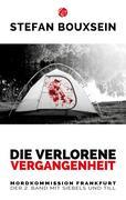 eBook: Die verlorene Vergangenheit: Mordkommission Frankfurt: Der 2. Band mit Siebels und Till