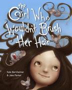eBook: The Girl Who Wouldn't Brush Her Hair