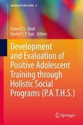 eBook: Development and Evaluation of Positive Adolescent Training through Holistic Social Programs (P.A.T.H.S.)
