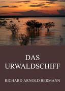 eBook: Das Urwaldschiff
