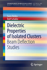Heiles, Sven;Schäfer,  Rolf: Dielectric Properties of Isolated Clusters