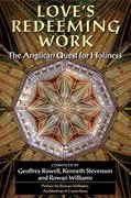 eBook: Love´s Redeeming Work: The Anglican Quest for Holiness