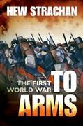 eBook: First World War: Volume I: To Arms