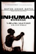 eBook: Inhuman Bondage: The Rise and Fall of Slavery in the New World