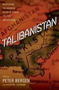 eBook: Talibanistan: Negotiating the Borders Between Terror, Politics, and Religion