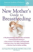 eBook: The American Academy of Pediatrics New Mother's Guide to Breastfeeding