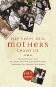 eBook: The Lives Our Mothers Leave Us