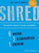 eBook: SHRED - Die Erfolgsdiät ohne Hungern