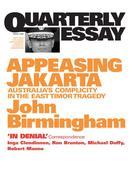 eBook: Quarterly Essay 2 Appeasing Jakarta