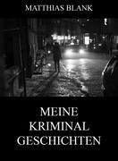 eBook: Meine Kriminalgeschichten
