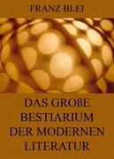 eBook: Das große Bestiarium der modernen Literatur
