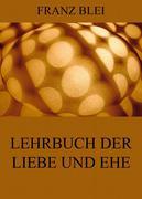 eBook: Lehrbuch der Liebe und Ehe