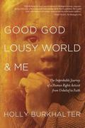 eBook: Good God, Lousy World, and Me