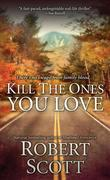 eBook: Kill the Ones You Love